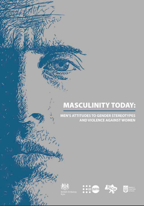 Masculinity Today: Men's Attitudes to Gender Stereotypes and Violence against Women (UNFPA 2018).